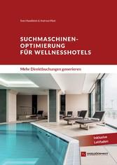 Suchmaschinenoptimierung für Wellnesshotels - M...