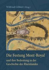 Die Festung Mont-Royal und ihre Bedeutung in de...