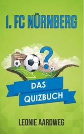 1. FC Nürnberg - Das Quizbuch von Max Morlock ü...