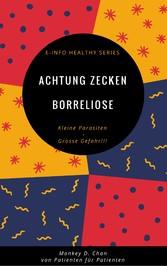 Achtung Zecken Borreliose - Kleine Parasiten Gr...