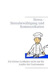 Stress - Stressbewältigung und Kommunikation - ...