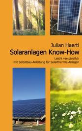 Solaranlagen Know-How - Leicht verständlich mit...