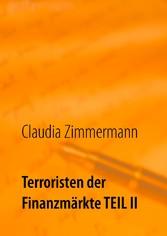 Terroristen der Finanzmärkte Teil II - Hintergr...