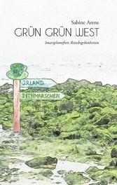 Grün Grün West - Smartphonefreie Reisebegebenhe...