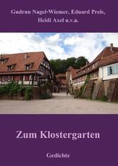 Zum Klostergarten - Gedichte