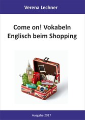 Come on! Vokabeln - Englisch beim Shopping