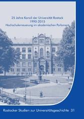25 Jahre Konzil der Universität Rostock 1990-20...