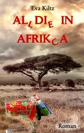 Al(l)di(e) in Afrik(c)a