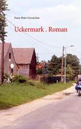 Uckermark. Roman - 46 Mails und 9 Sudokus