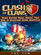 Clash of Clans Game Guide Unofficial