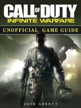 Call of Duty Infinite Warfare Game Guide Unoffi...