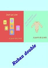 Ruban double - Jouets et Vêtements pour les tou...