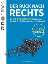 Der Ruck nach rechts - Die wichtigsten ZEIT-Art...