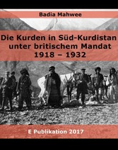 Die Kurden in Süd-Kurdistan unter britischem Ma...
