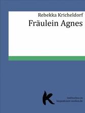 Fräulein Agnes
