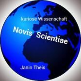 Novis Scientiae - Kuriose Wissenschaft