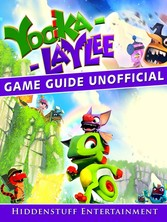 Yooka Laylee Game Guide Unofficial