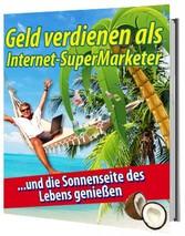 Geld verdienen als Internet Supermarketer