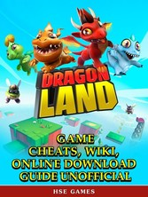 Dragon Land Game Guide Unofficial