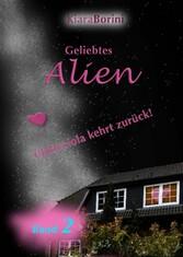 Geliebtes Alien - Chiòcciola kehrt zurück!