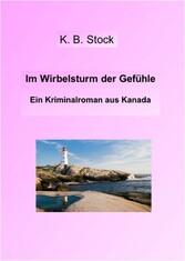 Im Wirbelsturm der Gefühle - Ein Kriminalroman ...