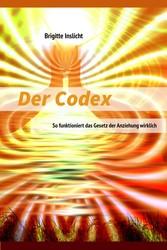 Der Codex - So funktioniert das Gesetz der Anzi...