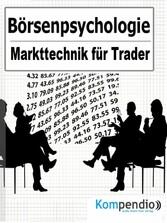 Börsenpsychologie - Markttechnik für Trader