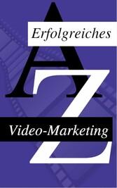 Wie man sein Video Erfolgreich Vermarket - Die ...