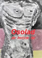 Osolad, der deutsche Tod