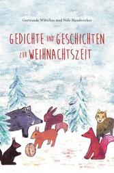 Gedichte und Geschichten zur Weihnachtszeit - W...