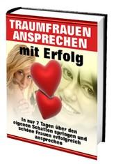 Selbsthilfe - Traumfrauen ansprechen - mit Erfo...