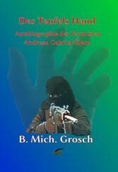 Des Teufels Hand - Autobiographie des Terrorist...