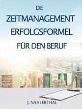 ZEITMANAGEMENT IM BERUF: Zeitmanagement lernen ...
