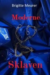Moderne Sklaven