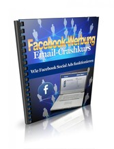Facebook-Werbung - Finden Sie heraus, wie sie Facebook optimal für Ihrer Werbung nutzen können!