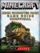Minecraft Xbox Favorites Pack Game Guide Unoffi...