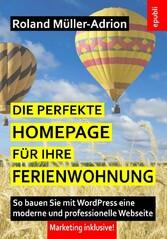 Die perfekte Homepage für Ihre Ferienwohnung - ...