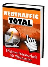 Webtraffic total - Effektive Pressearbeit für W...