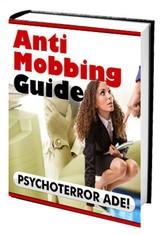 Anti Mobbing Guide - Psychoterror ADE! - Mobbin...