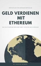 Geld verdienen mit Ethereum - Wie ich Ethereum ...