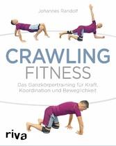 Crawling Fitness - Das Ganzkörpertraining für K...