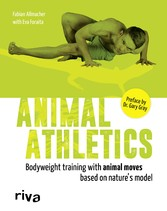 Animal Athletics - Bodyweight training with Ani...