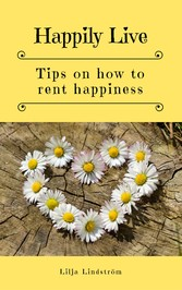 Happily Live - Tips on how to rent happiness