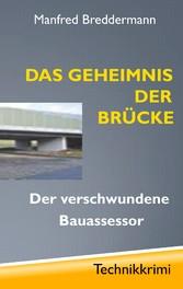 Das Geheimnis der Brücke - Der verschwundene Ba...