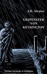 Gespenster von Kensington