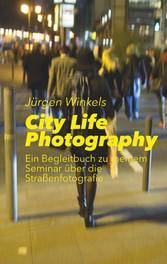 City Life Photography - Ein Begleitbuch zu mein...