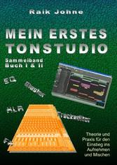 Mein erstes Tonstudio - Sammelband Buch I & II ...