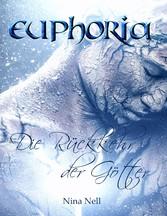 Euphoria - Die Rückkehr der Götter (Sammelband)...