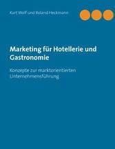 Marketing für Hotellerie und Gastronomie - Konz...