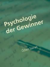 Psychologie der Gewinner - Erfolg ist Kopfsache